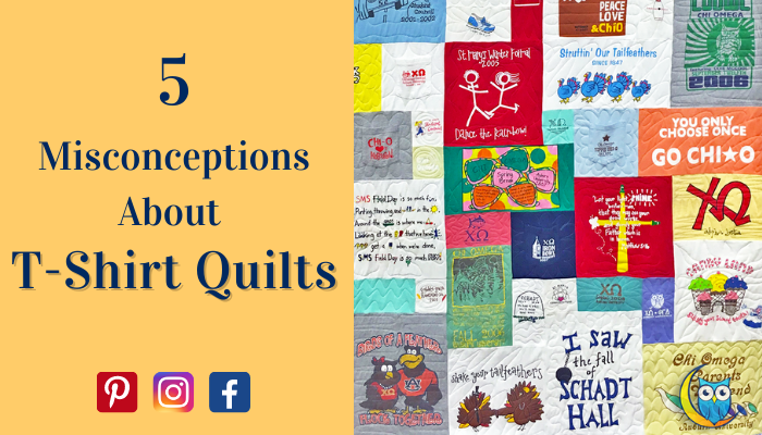 5 Misconceptions about T-Shirt Quilts